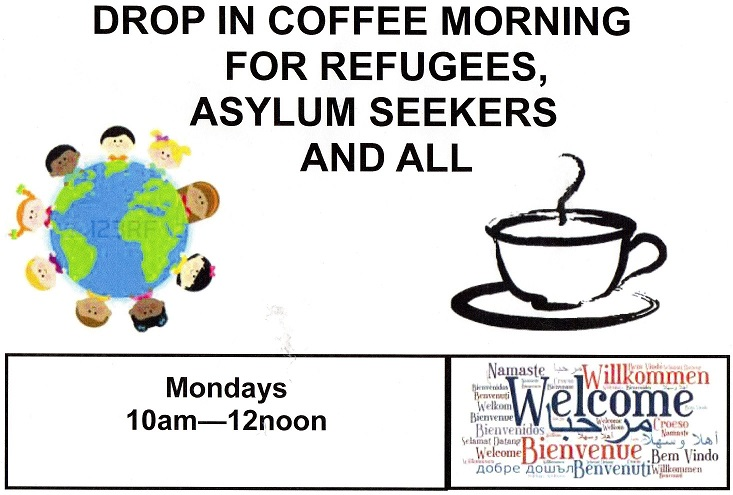 Drop-in Coffee Mornings for Refugees, Asylum Seekers, Migrants and All
